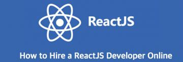 How to Hire a ReactJS Developer Online
