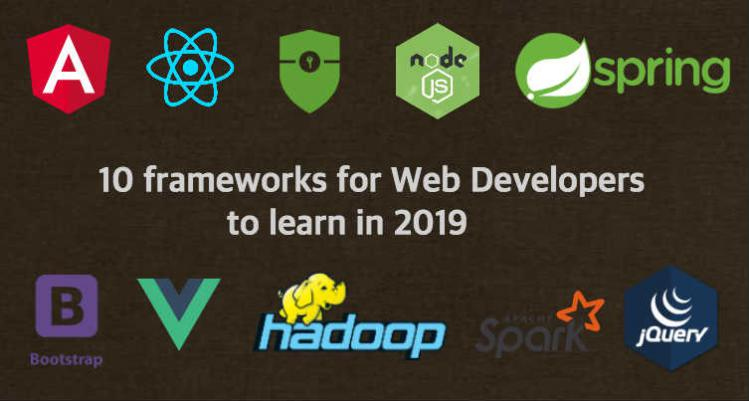 10 frameworks for Web Developers to learn in 2019